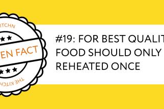 Kitchen Fact on Reheating Foods