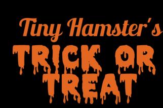 Tiny Hamster's Trick or Treat