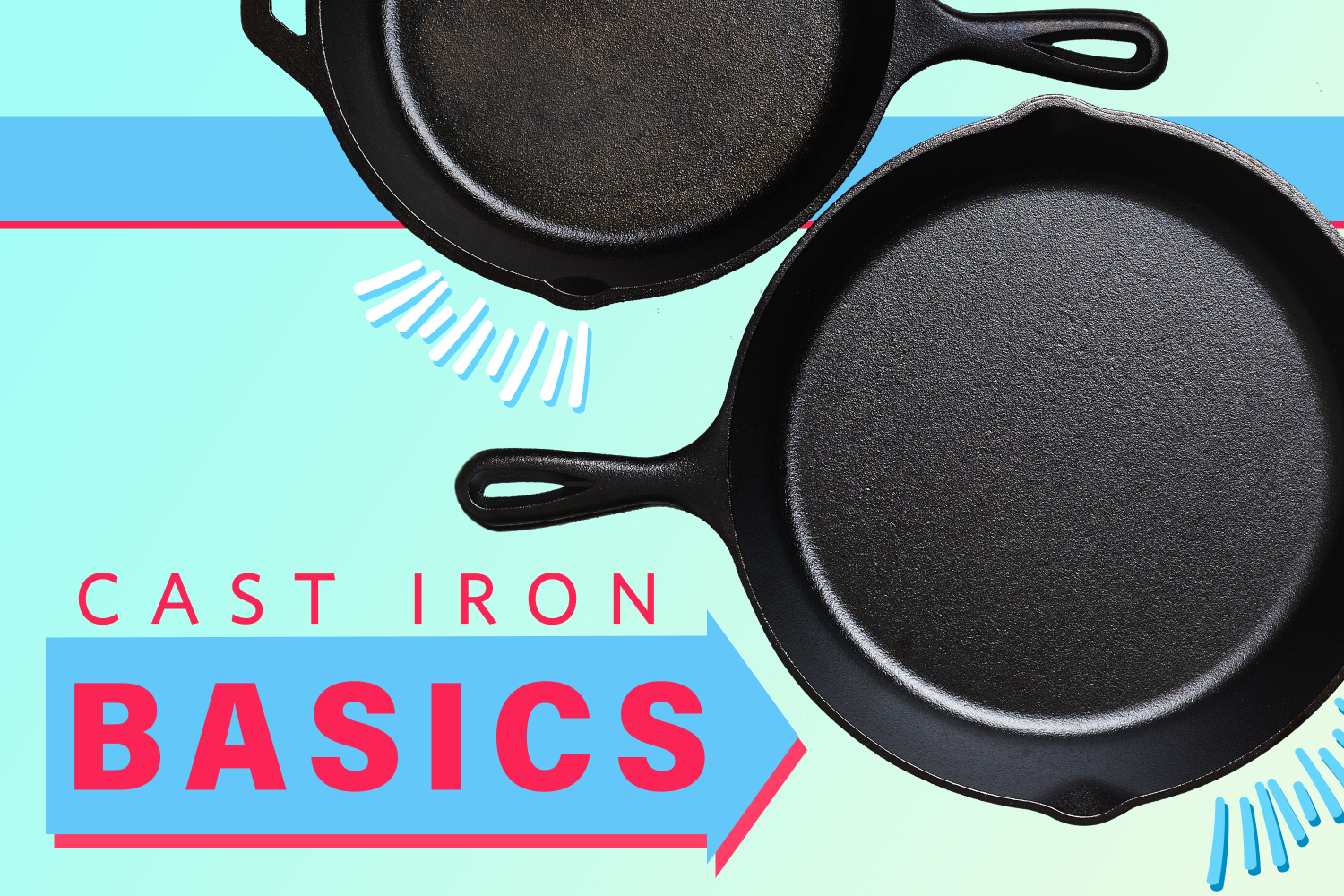 The Absolute Beginner's Guide to Cast Iron Care