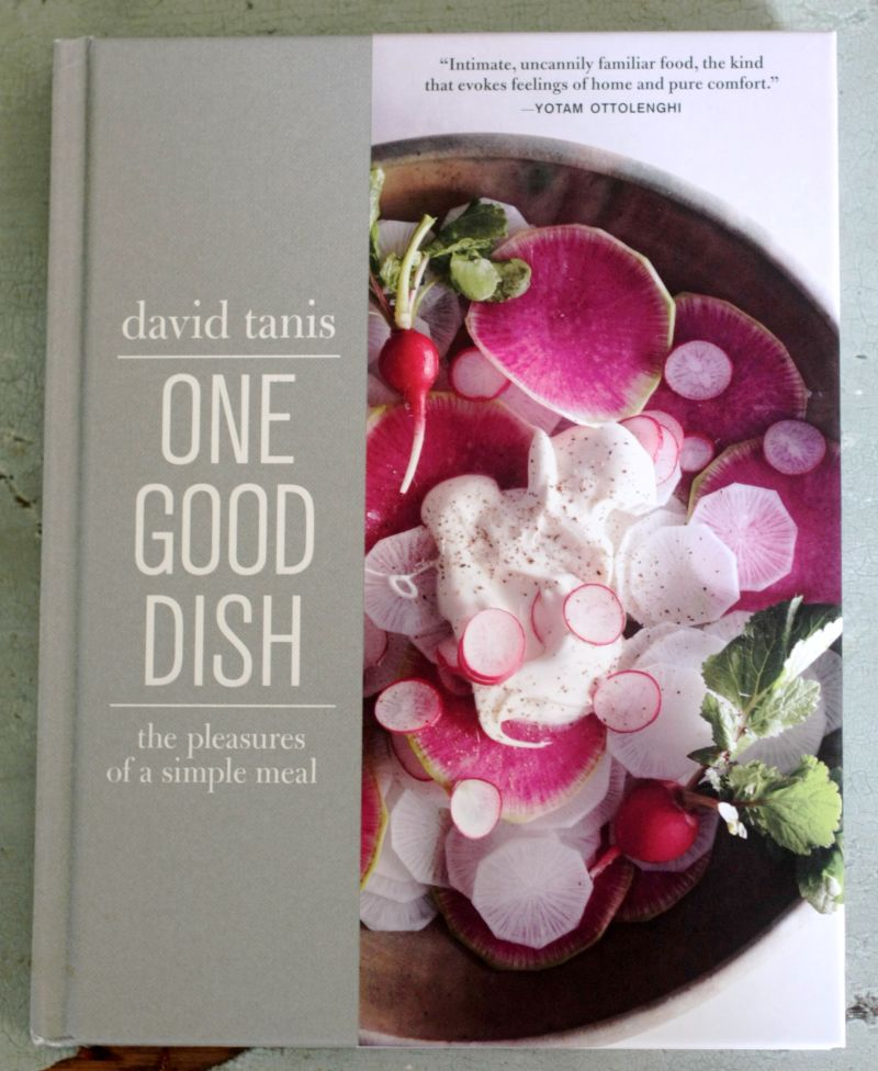 One Good Dish By David Tanis Kitchn