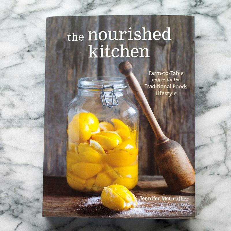 the nourished kitchen by jennifer mcgruther kitchn - Nourished Kitchen