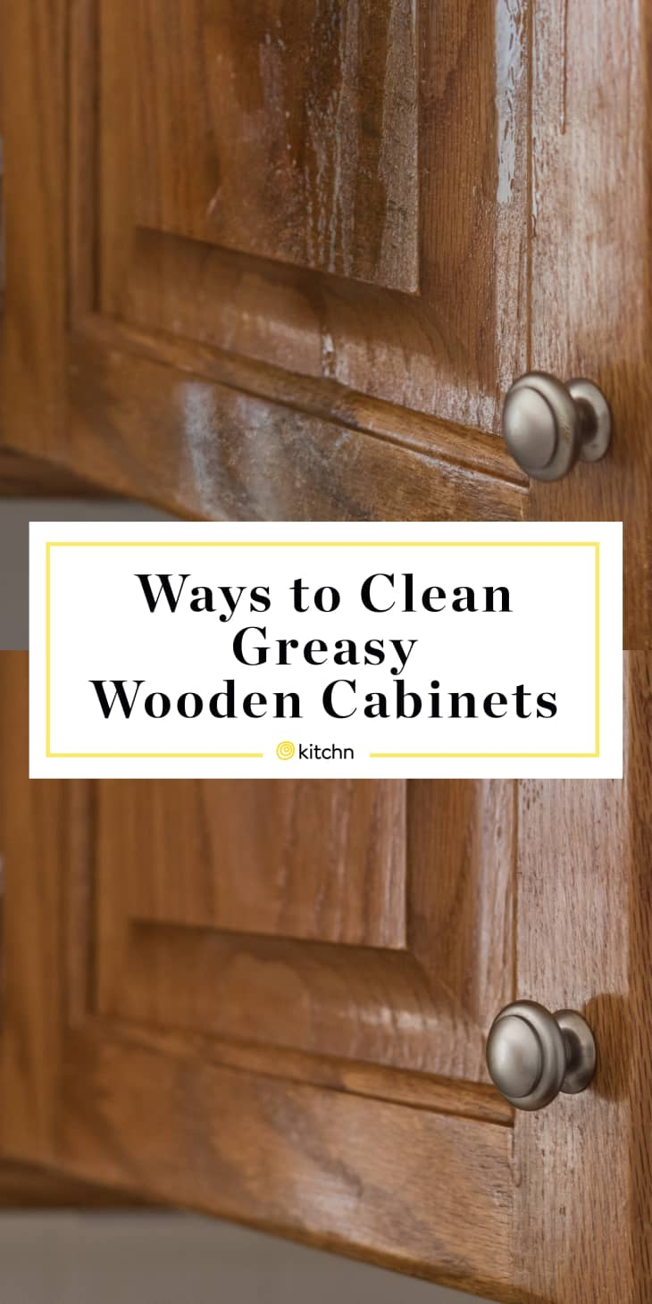 How to Clean Greasy Cabinets in Your Kitchen | Kitchn