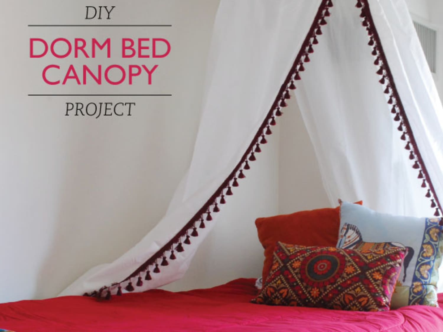 Get Laken S Look Diy Dorm Bed Canopy Project Apartment Therapy