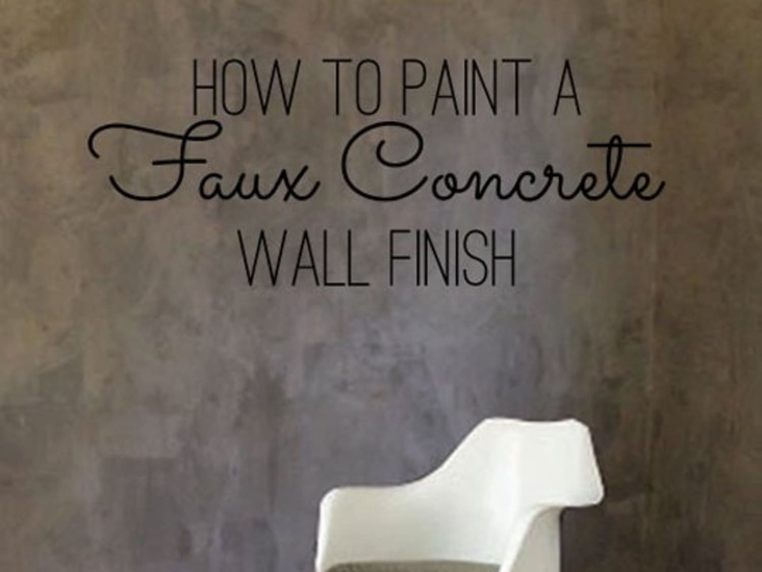 DIY Home Decor: How To Paint a Faux Concrete Wall Finish