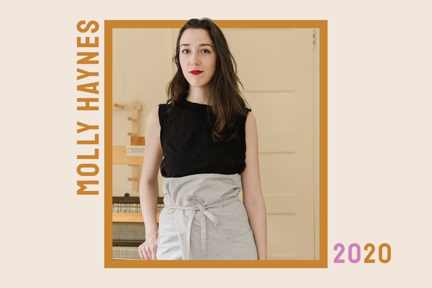 Class of 2020: How Molly Haynes Is Reinventing the Ancient Craft of Weaving