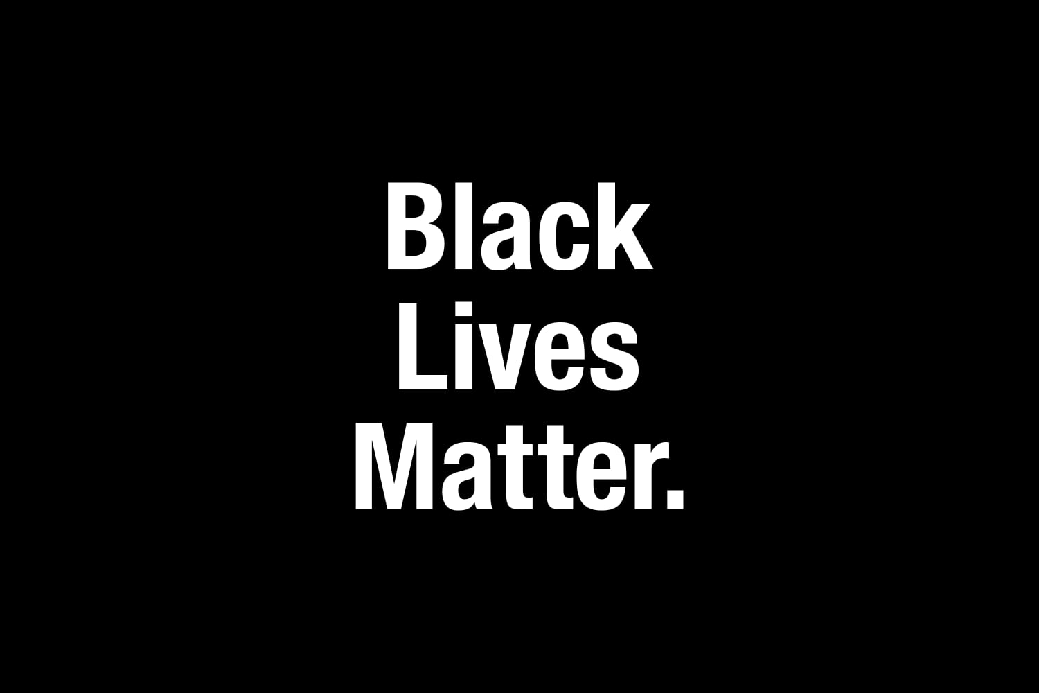 Black Lives Matter: A June Letter from the Editor
