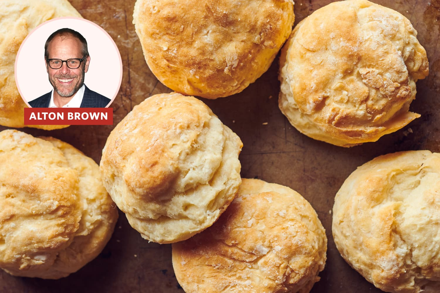 Alton Brown's Southern Biscuits Are So Good, I've Been Making Them for More than 10 Years