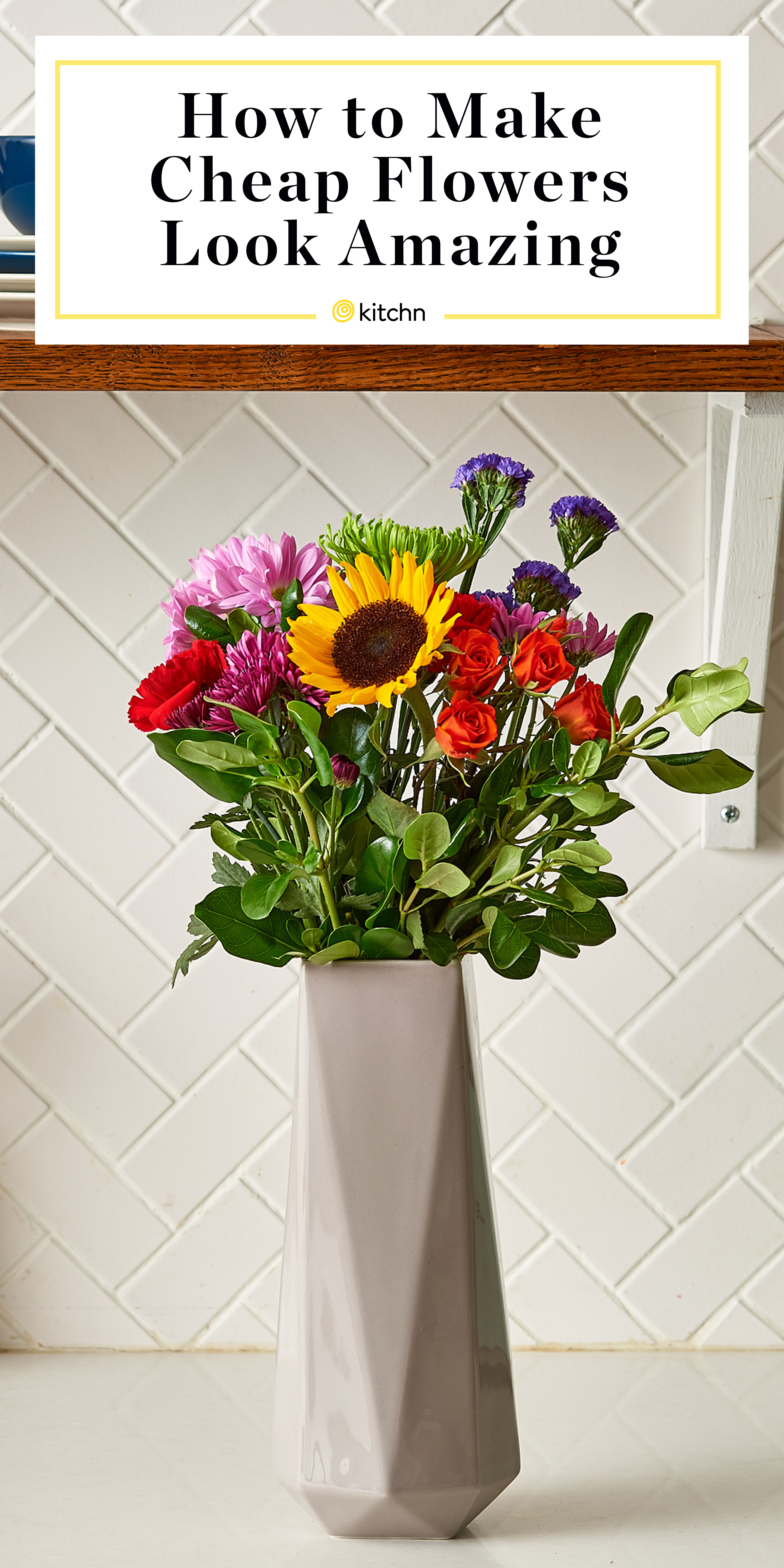 How To Arrange A Bouquet Of Flowers Kitchn