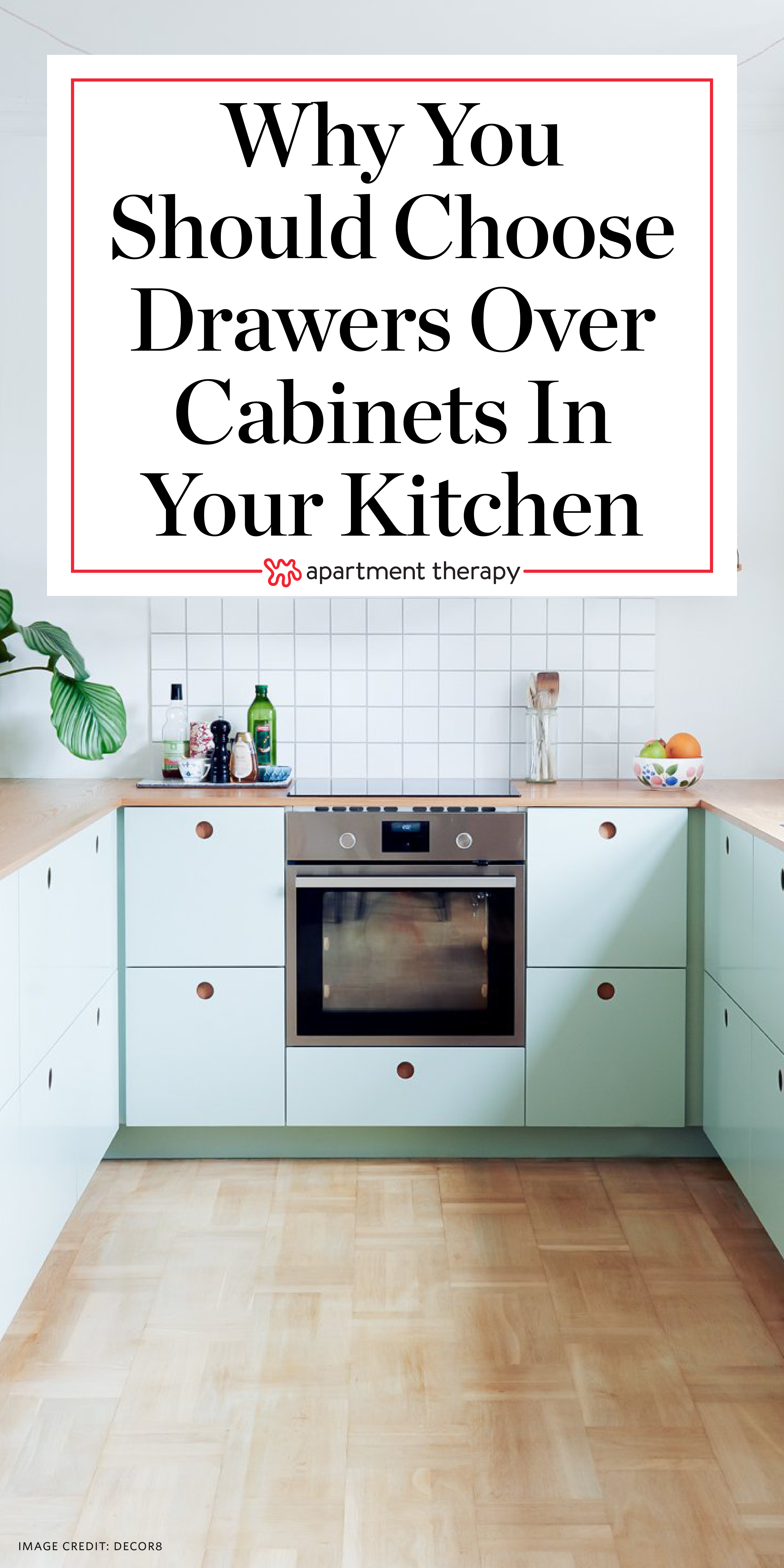 Kitchen Cabinets Versus Drawers Pros Cons Apartment Therapy