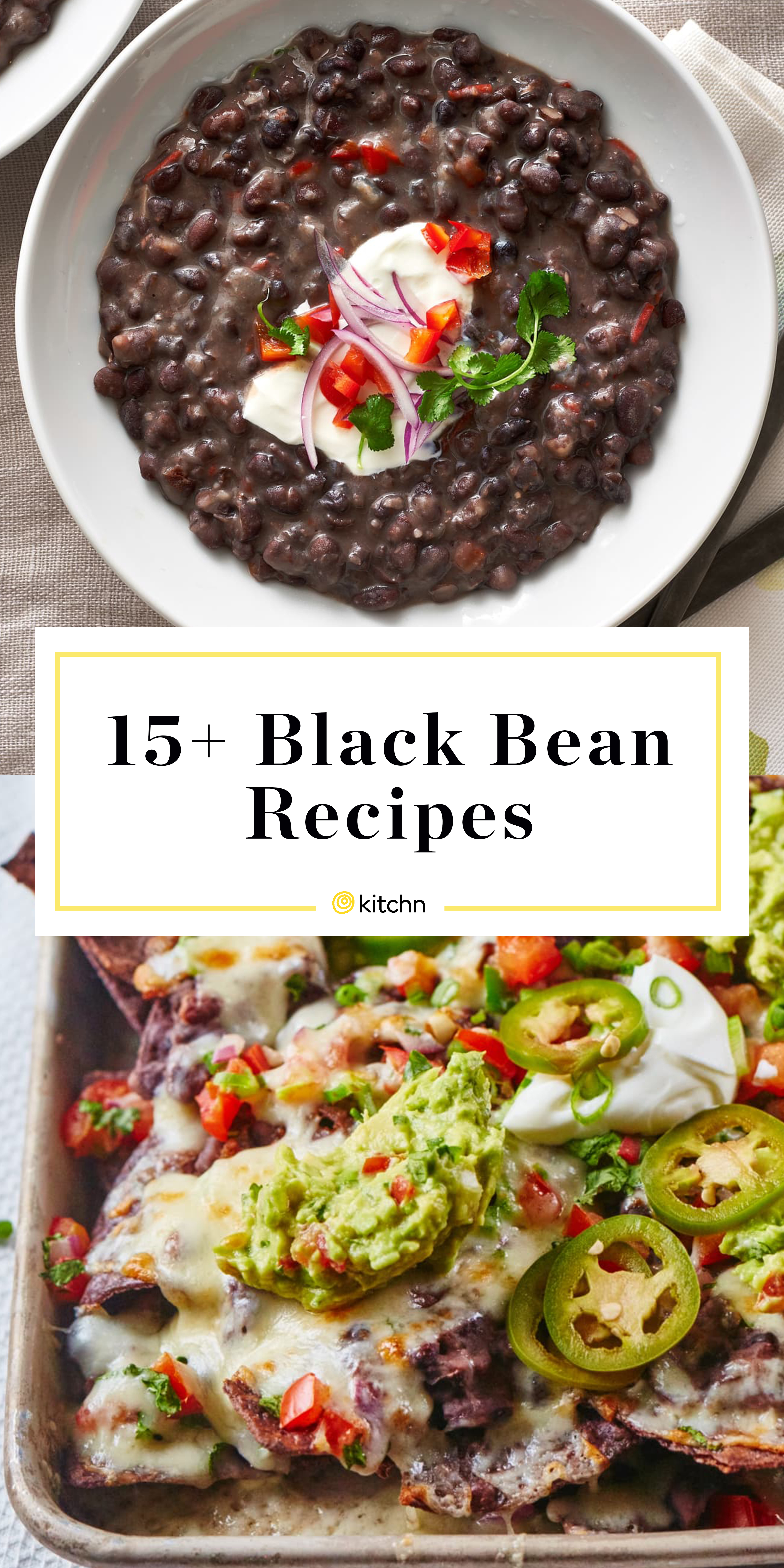 25 Best Black Bean Recipes What To Make With Black Beans Kitchn