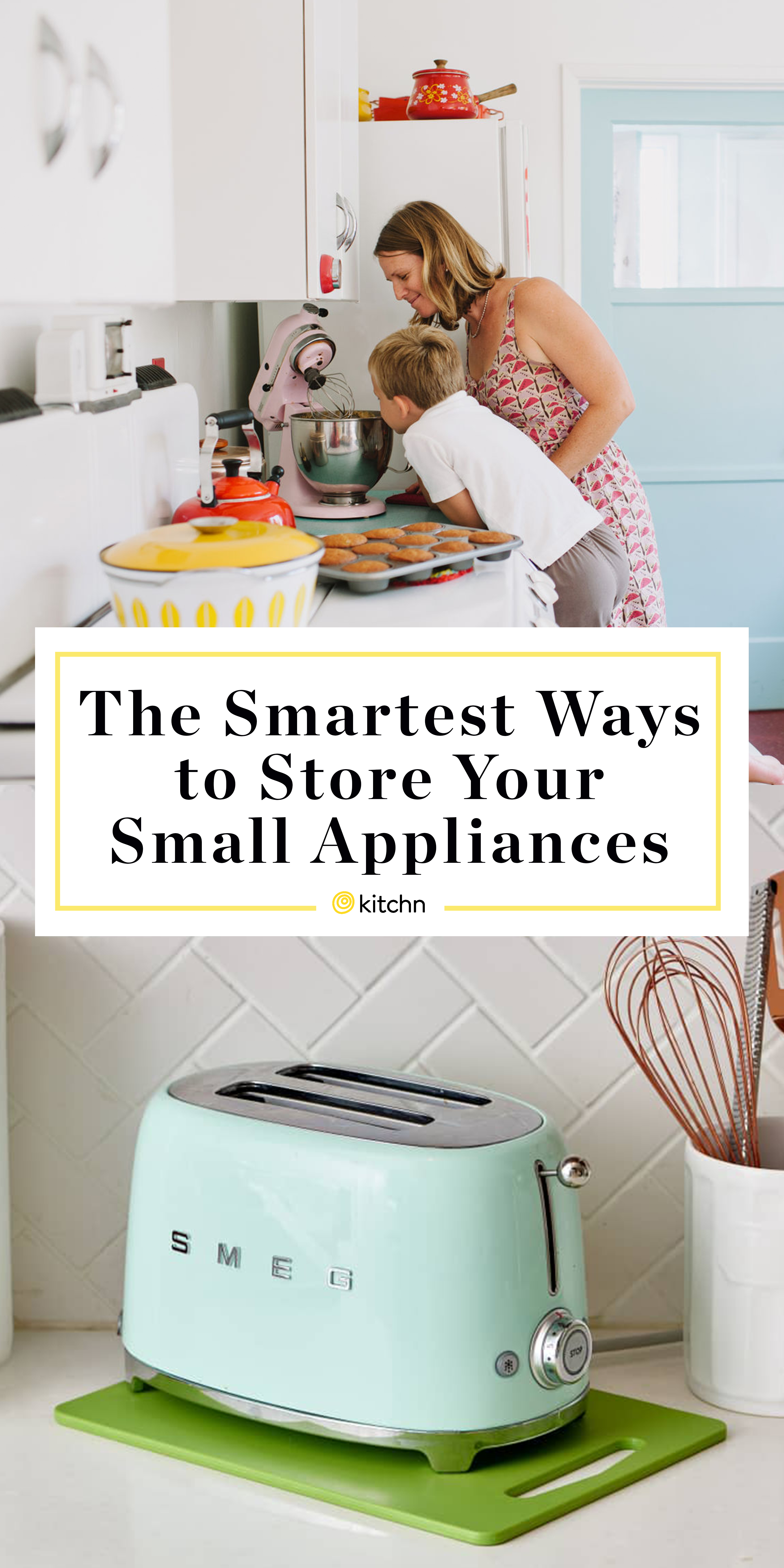The Best Ways To Store All Your Small Appliances Kitchn