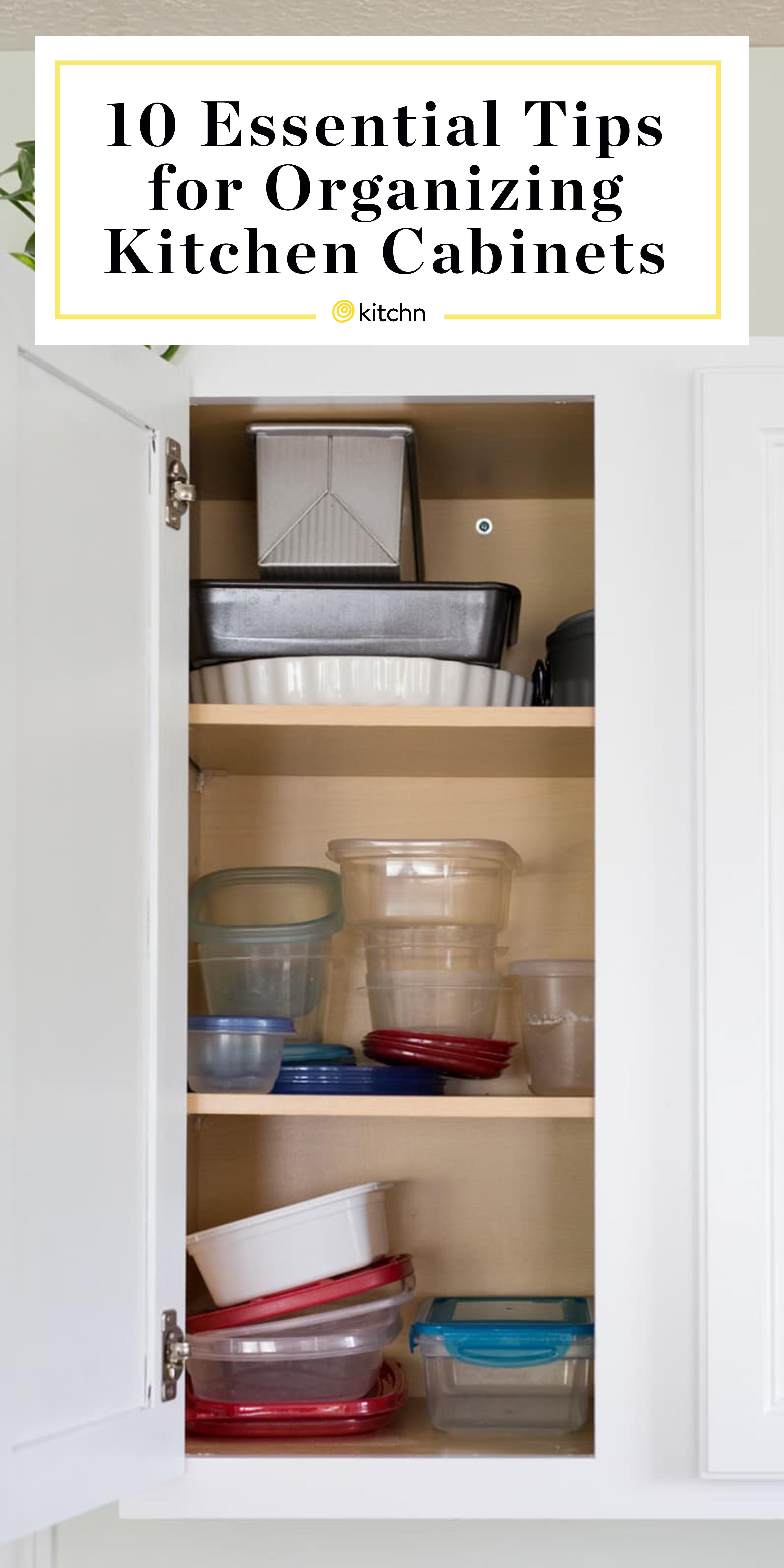 Best Kitchen Cabinet Organizing Tips - Hacks | Kitchn