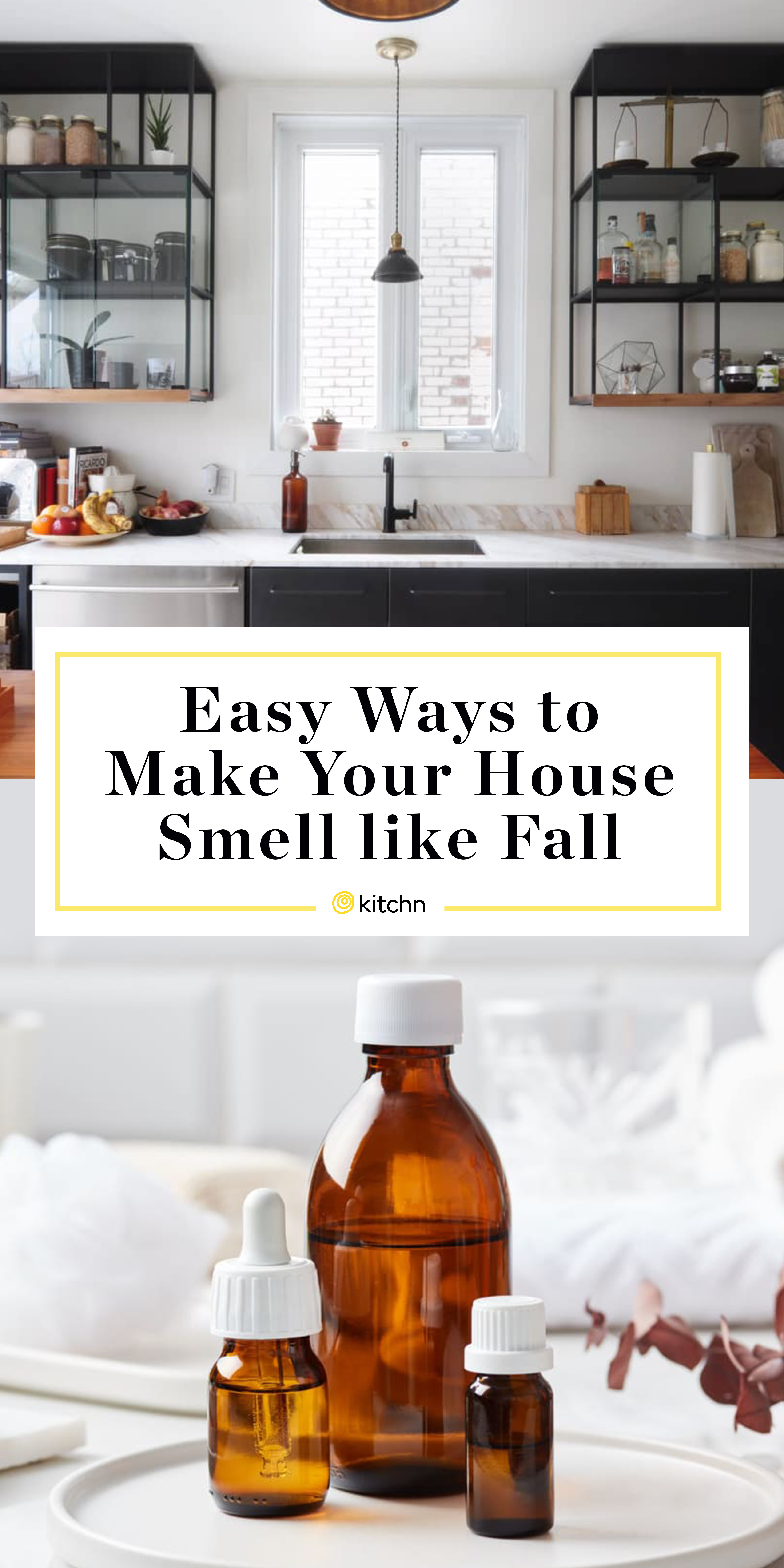 Easy Ways To Make Your House Smell Like Fall Kitchn
