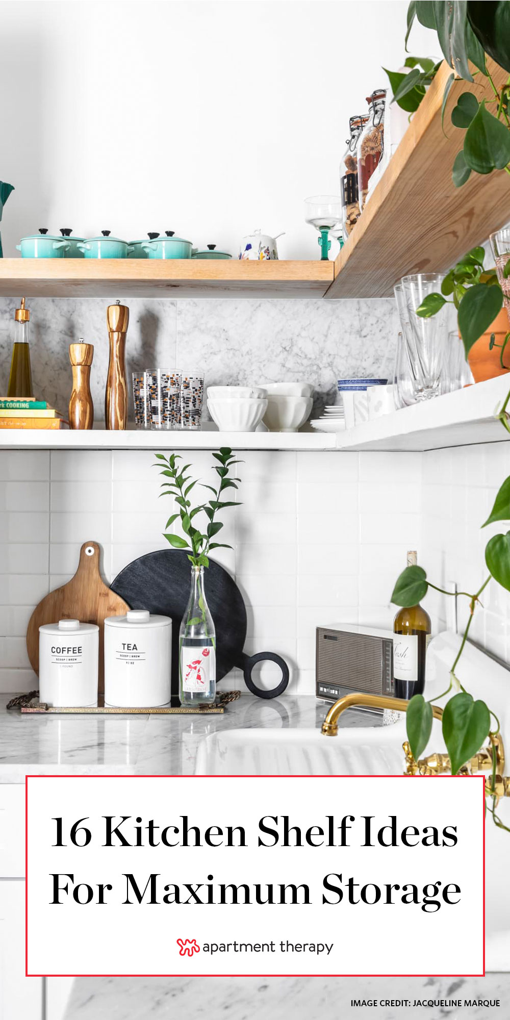 16 Kitchen Shelf Ideas That Will Double Your Storage Space Apartment Therapy