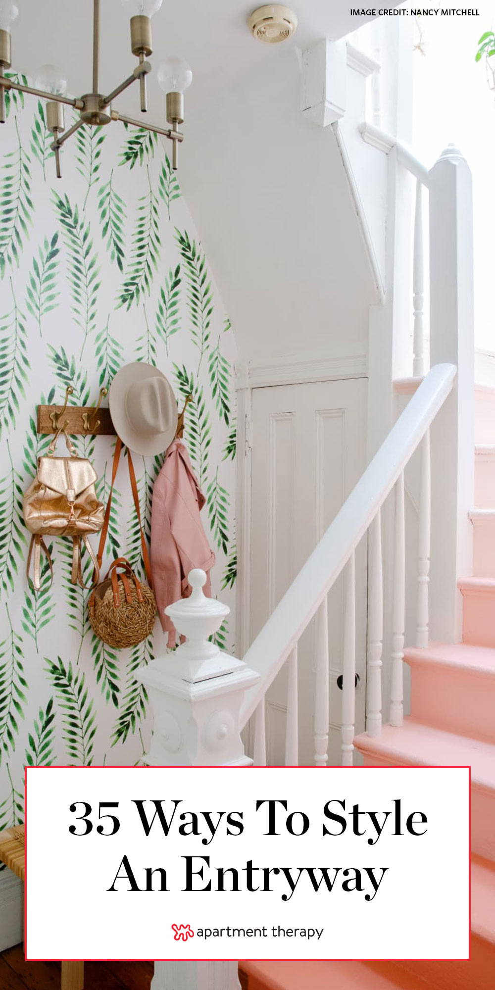 Totally Stunning Foyers To Pin Now For Later Apartment Therapy