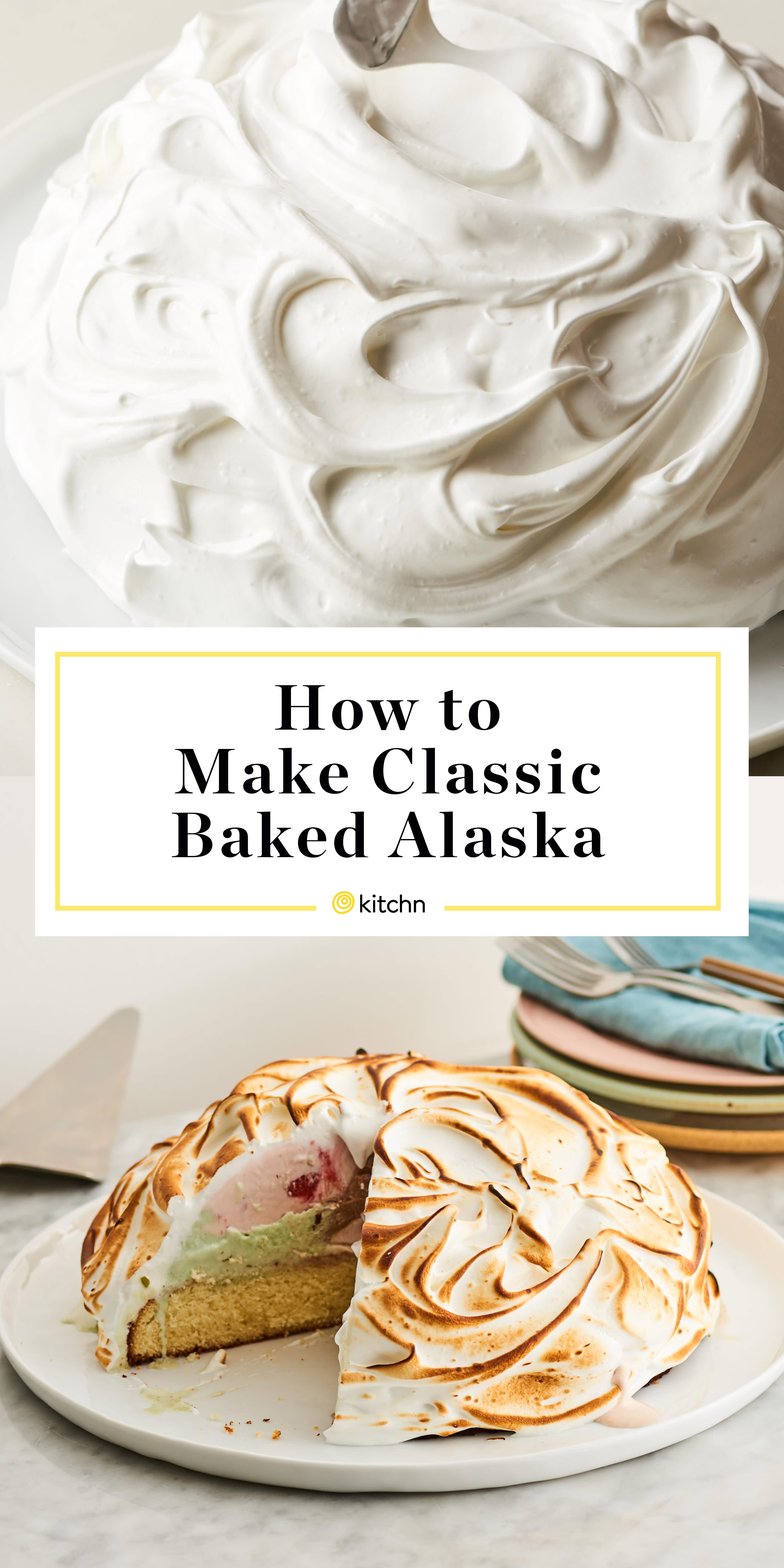 How To Make A Classic Baked Alaska Kitchn