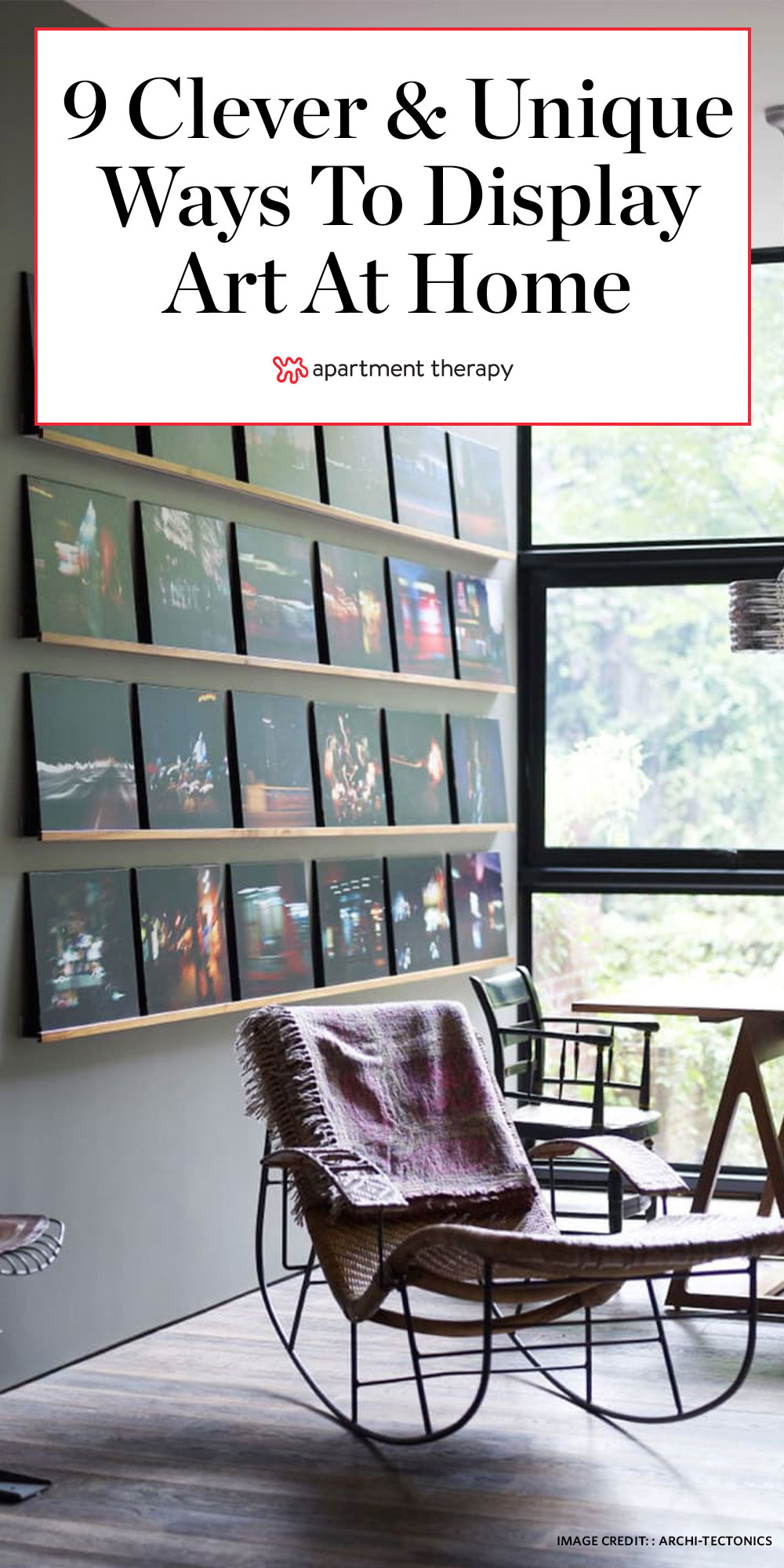 Stylish Ways To Display Art Around Your Home Apartment Therapy