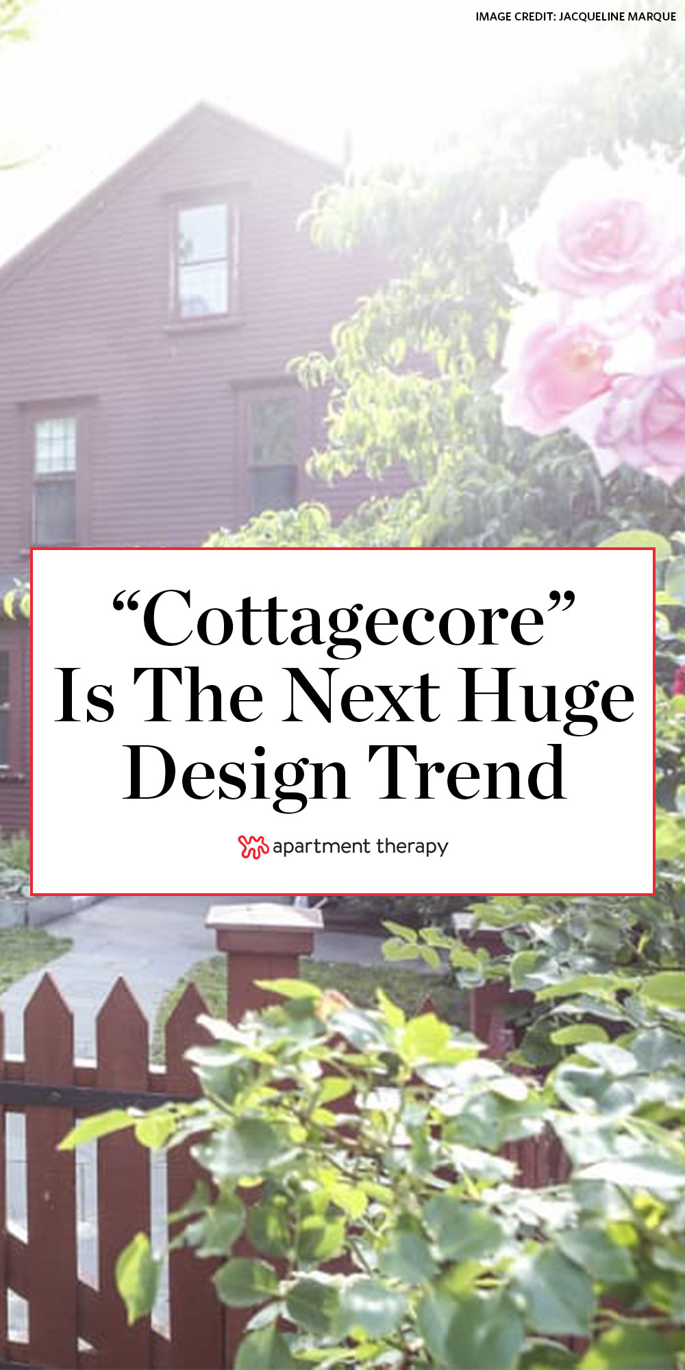 What Is Cottagecore All About The New Cottagecore Trend Apartment Therapy